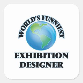 World's Funniest Exhibition Designer Square Sticker