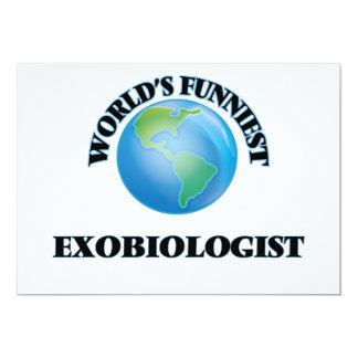 World's Funniest Exobiologist 5x7 Paper Invitation Card