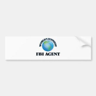 World's Funniest Fbi Agent Car Bumper Sticker