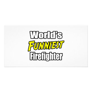 World's Funniest Firefighter Customized Photo Card