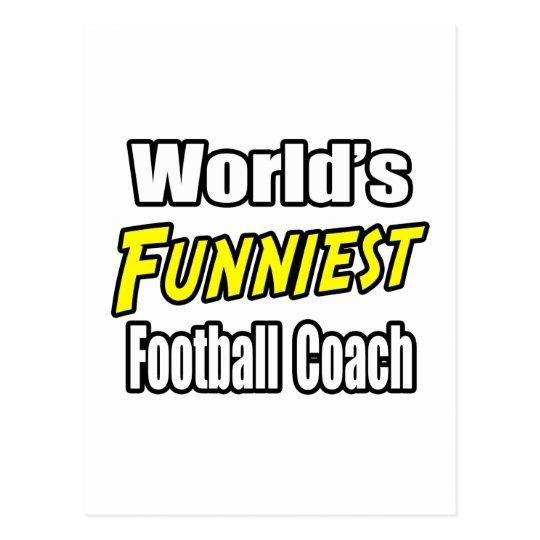 World's Funniest Football Coach Postcard