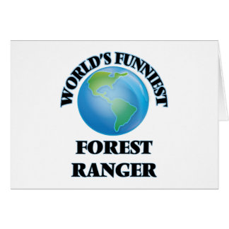 World's Funniest Forest Ranger Greeting Cards