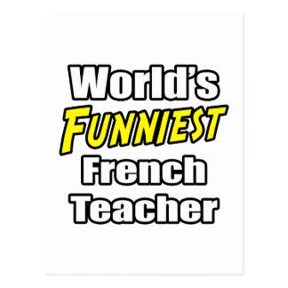 World's Funniest French Teacher Postcard
