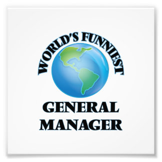 World's Funniest General Manager Photographic Print