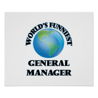 World's Funniest General Manager Poster