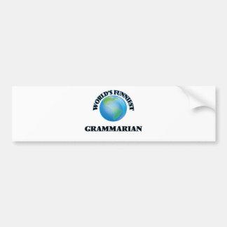 World's Funniest Grammarian Car Bumper Sticker
