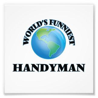 World's Funniest Handyman Photographic Print