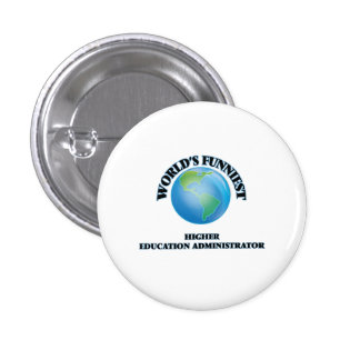 World's Funniest Higher Education Administrator Buttons