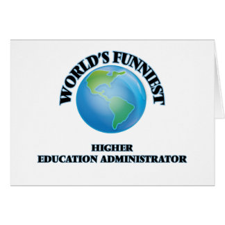 World's Funniest Higher Education Administrator Cards