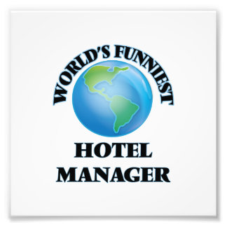 World's Funniest Hotel Manager Photograph