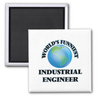 World's Funniest Industrial Engineer Magnets