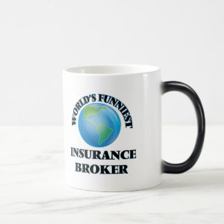 World's Funniest Insurance Broker Magic Mug
