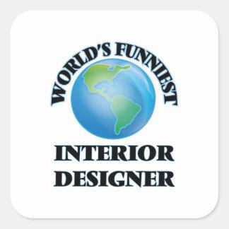 World's Funniest Interior Designer Square Sticker