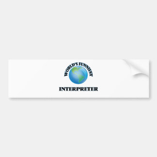 World's Funniest Interpreter Car Bumper Sticker