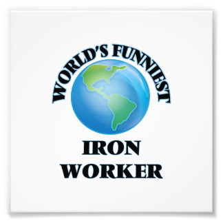 World's Funniest Iron Worker Photo Print
