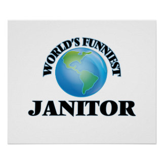 World's Funniest Janitor Print