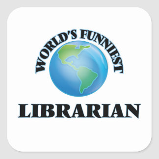 World's Funniest Librarian Square Sticker