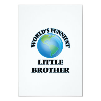 World's Funniest little Brother 3.5x5 Paper Invitation Card