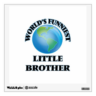 World's Funniest little Brother Wall Decals