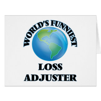 World's Funniest Loss Adjuster Greeting Card
