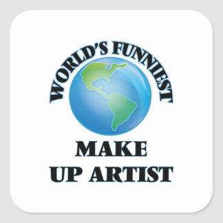 World's Funniest Make Up Artist Square Sticker