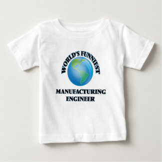 World's Funniest Manufacturing Engineer Tshirt