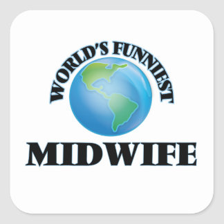 World's Funniest Midwife Square Sticker