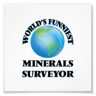 World's Funniest Minerals Surveyor Art Photo