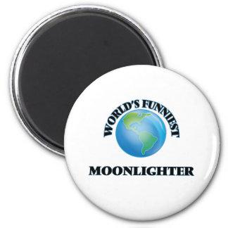 World's Funniest Moonlighter 2 Inch Round Magnet