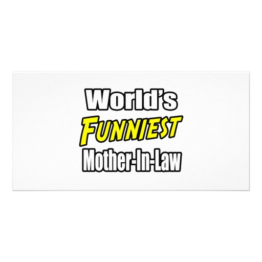 World's Funniest Mother-In-Law Picture Card