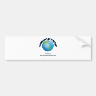 World's Funniest Museum Exhibition Designer Car Bumper Sticker