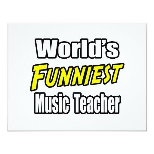 "World's Funniest Music Teacher 4.25"" X 5.5"" Invitation Card"