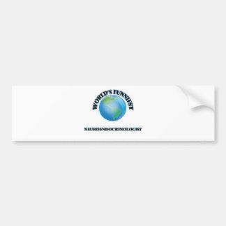 World's Funniest Neuroendocrinologist Car Bumper Sticker