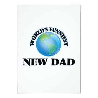 World's Funniest New Dad 5x7 Paper Invitation Card