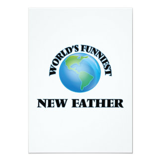 World's Funniest New Father 5x7 Paper Invitation Card