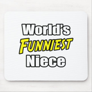 World's Funniest Niece Mouse Pads