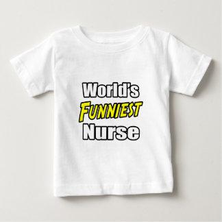 World's Funniest Nurse Baby T-Shirt