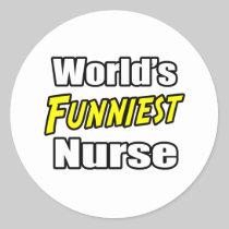 World's Funniest Nurse Round Sticker