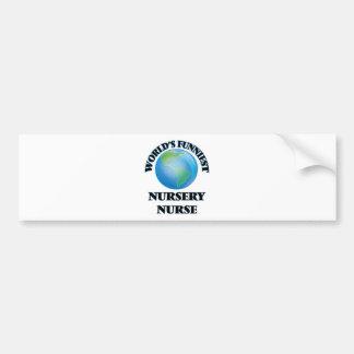 World's Funniest Nursery Nurse Bumper Stickers