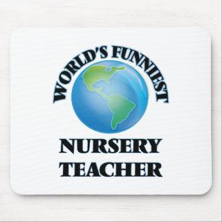 World's Funniest Nursery Teacher Mouse Pad