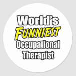 World's Funniest Occupational Therapist Stickers