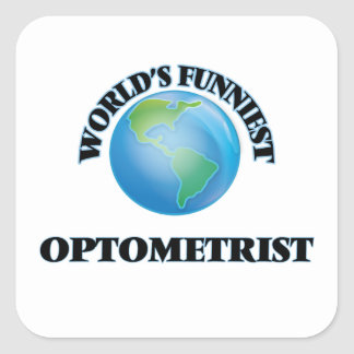 World's Funniest Optometrist Square Sticker