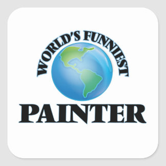 World's Funniest Painter Square Sticker