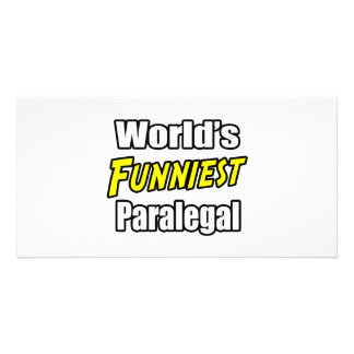World's Funniest Paralegal Photo Greeting Card