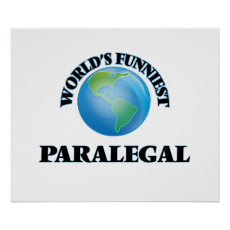 World's Funniest Paralegal Poster