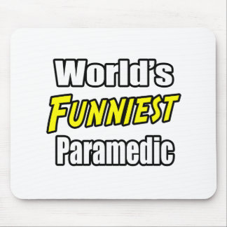 World's Funniest Paramedic Mouse Pad