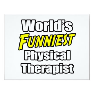 World's Funniest Physical Therapist Personalized Invitations