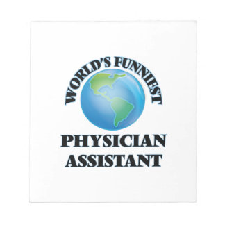 World's Funniest Physician Assistant Memo Notepads