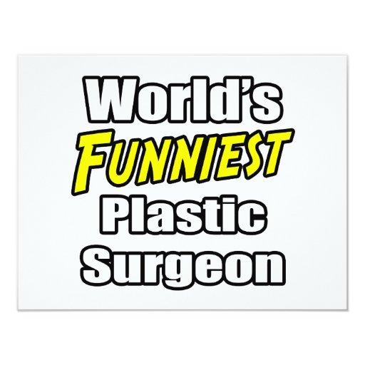 World's Funniest Plastic Surgeon 4.25x5.5 Paper Invitation Card