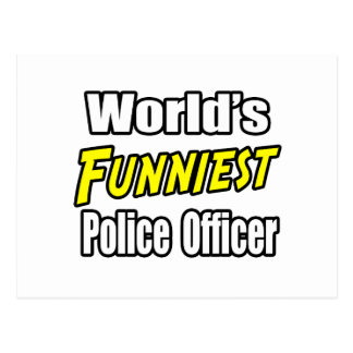 World's Funniest Police Officer Postcard